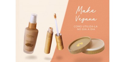 Make Vegana: como utilizá-la no dia a dia